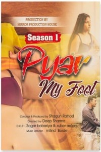 Pyar My Foot (2021) Hindi Season 01 [Episodes 01 Added] | x264 WEB-DL | 1080p | 720p | 480p | Download SksFlix Exclusive Series | Watch Online | GDrive | Direct Links